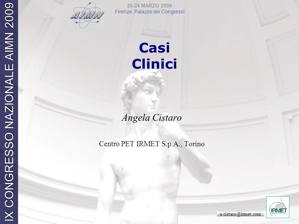 Angela Cistaro Centro PET IRMET S.p.A., Torino