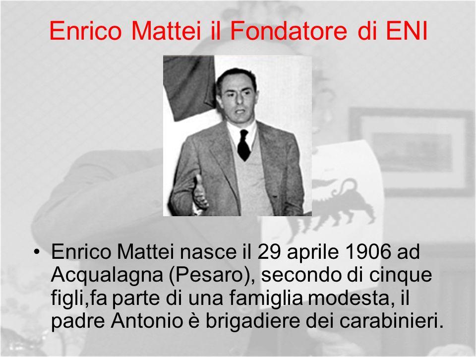 Enrico Mattei il Fondatore di ENI