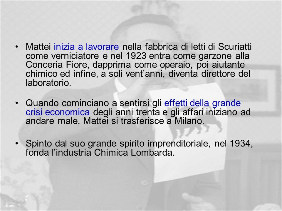 Mattei inizia a lavorare nella fabbrica di letti di Scuriatti come verniciatore e nel 1923 entra come garzone alla Conceria Fiore, dapprima come operaio, poi aiutante chimico ed infine, a soli vent'anni, diventa direttore del laboratorio.