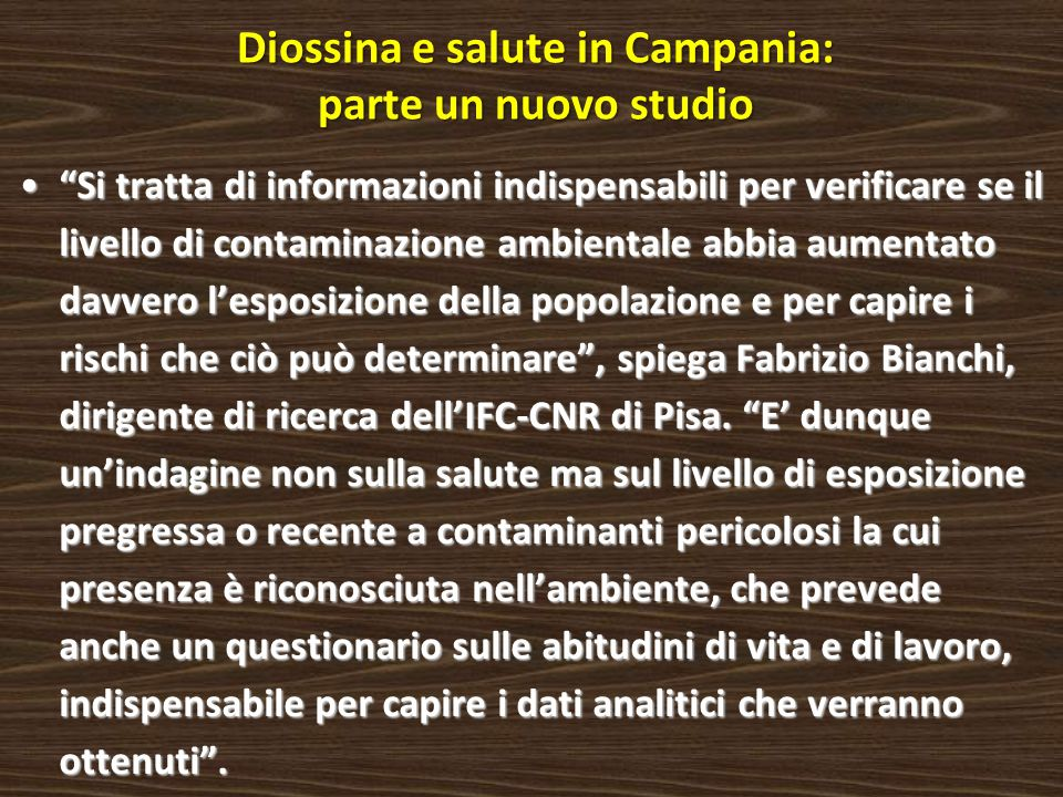 Diossina e salute in Campania: parte un nuovo studio