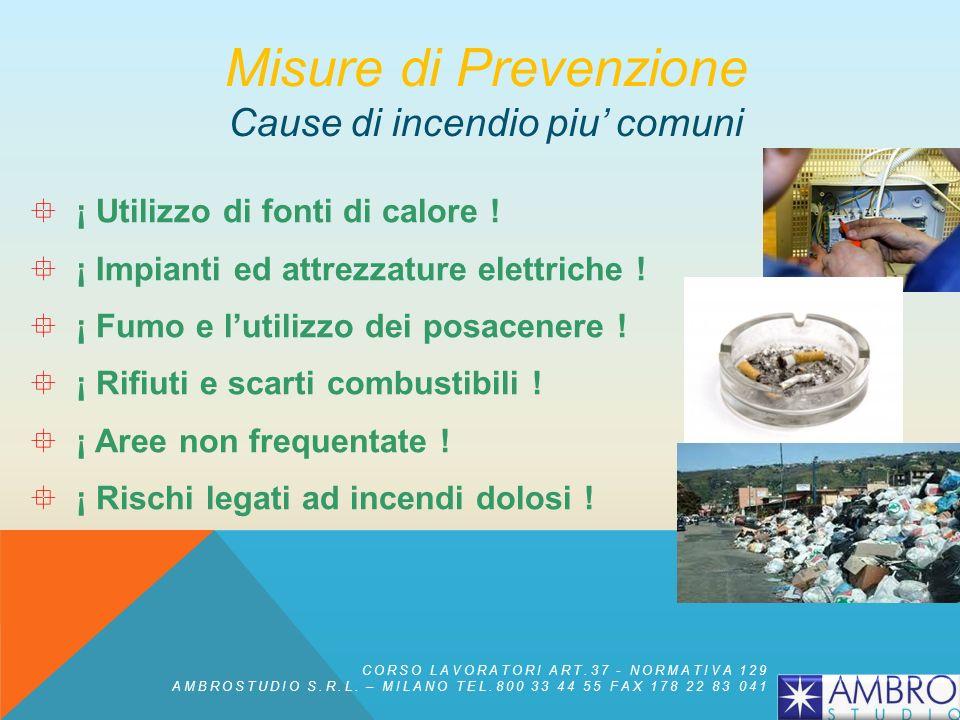 Misure di Prevenzione Cause di incendio piu' comuni