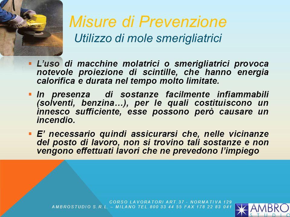 Misure di Prevenzione Utilizzo di mole smerigliatrici