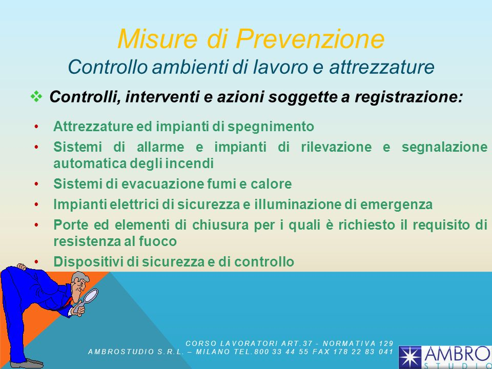 Misure di Prevenzione Controllo ambienti di lavoro e attrezzature