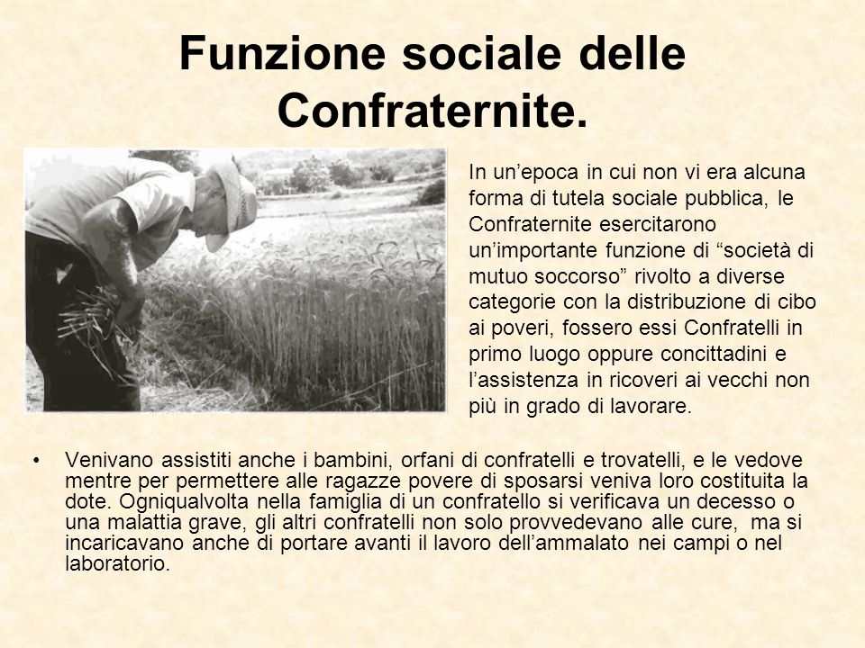 Funzione sociale delle Confraternite.