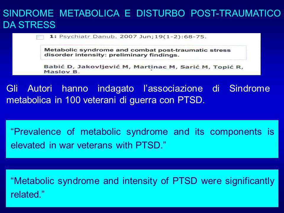 SINDROME METABOLICA E DISTURBO POST-TRAUMATICO DA STRESS