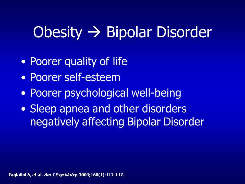 Obesity  Bipolar Disorder