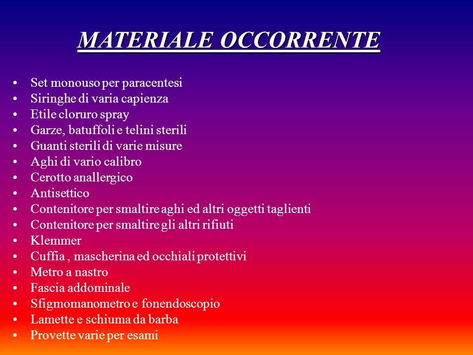 MATERIALE OCCORRENTE Set monouso per paracentesi