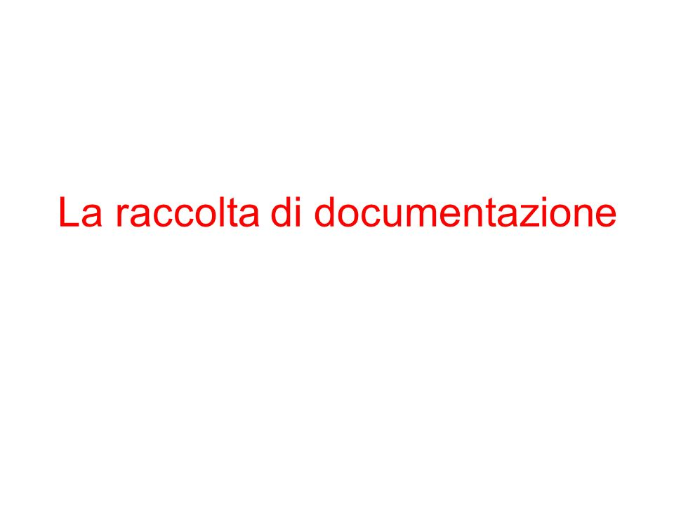 La raccolta di documentazione