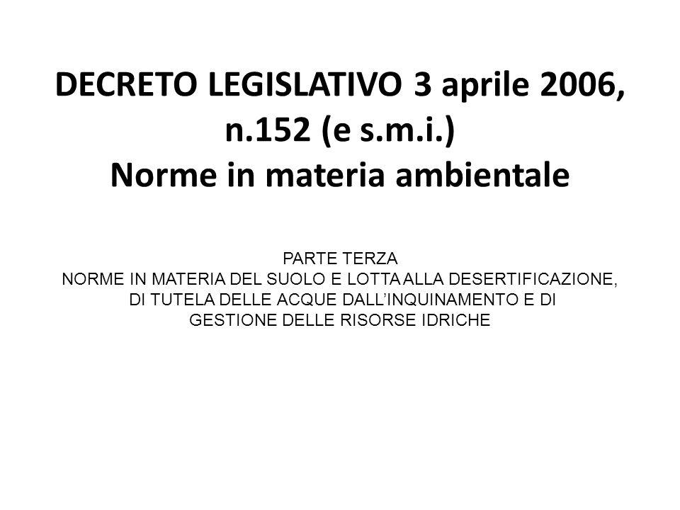 DECRETO LEGISLATIVO 3 aprile 2006, n.152 (e s.m.i.)