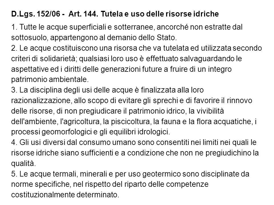 D.Lgs. 152/06 - Art. 144. Tutela e uso delle risorse idriche
