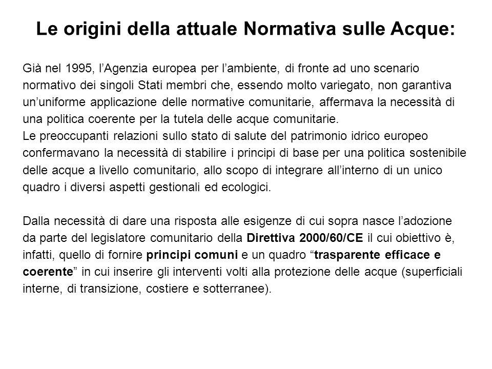 Le origini della attuale Normativa sulle Acque: