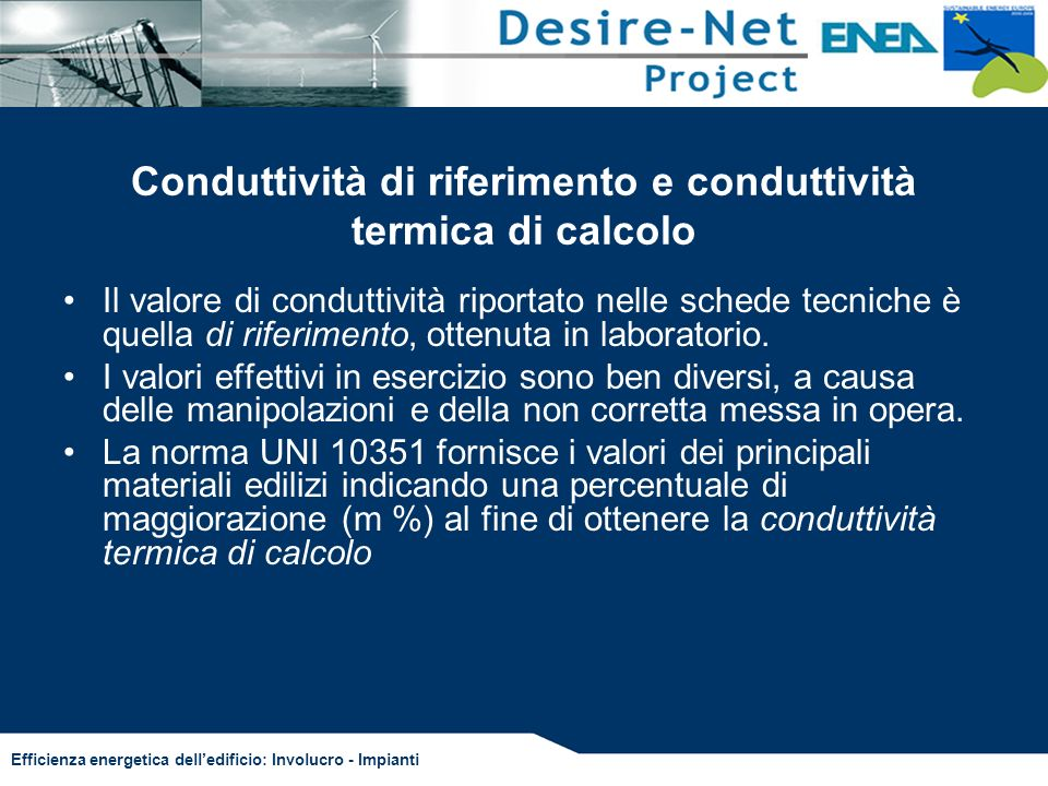 Conduttività di riferimento e conduttività termica di calcolo