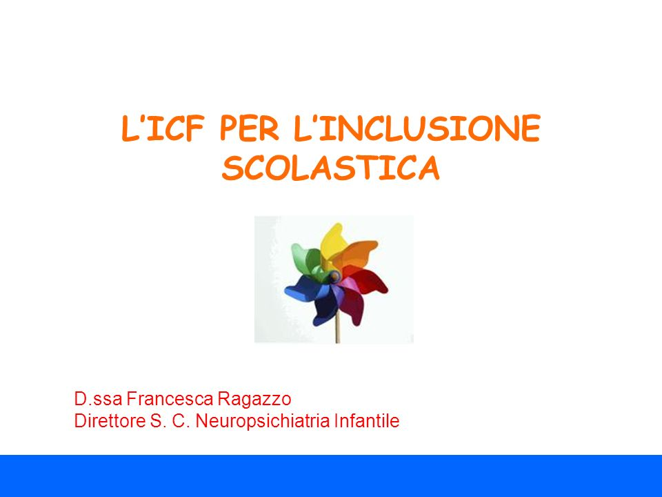L'ICF PER L'INCLUSIONE SCOLASTICA