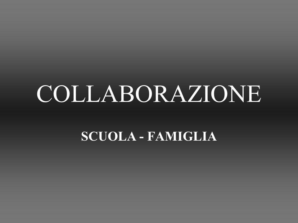 COLLABORAZIONE SCUOLA - FAMIGLIA