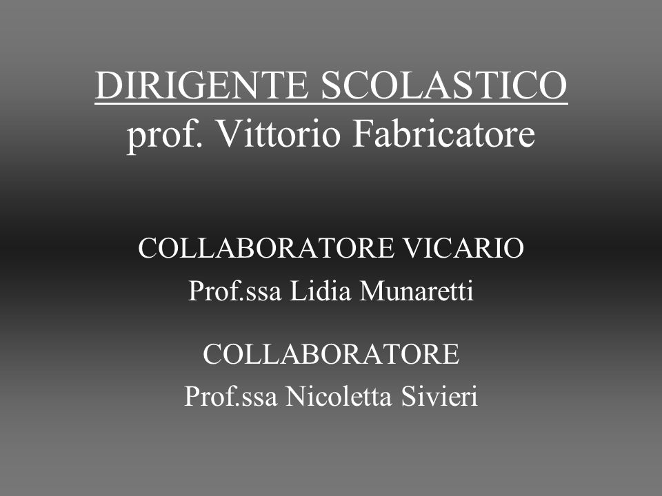DIRIGENTE SCOLASTICO prof. Vittorio Fabricatore