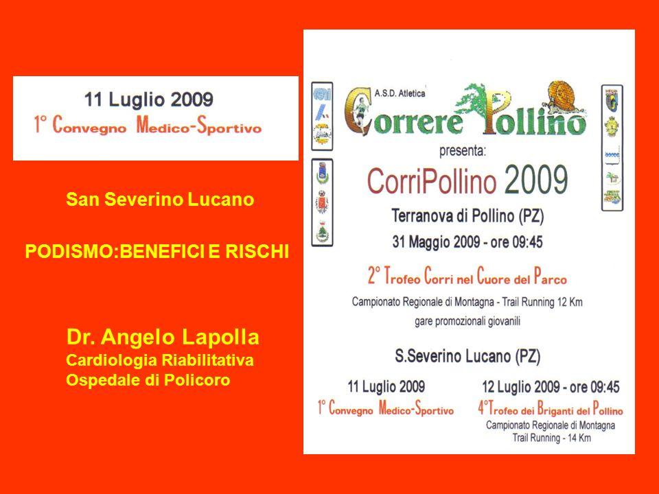 Dr. Angelo Lapolla San Severino Lucano PODISMO:BENEFICI E RISCHI