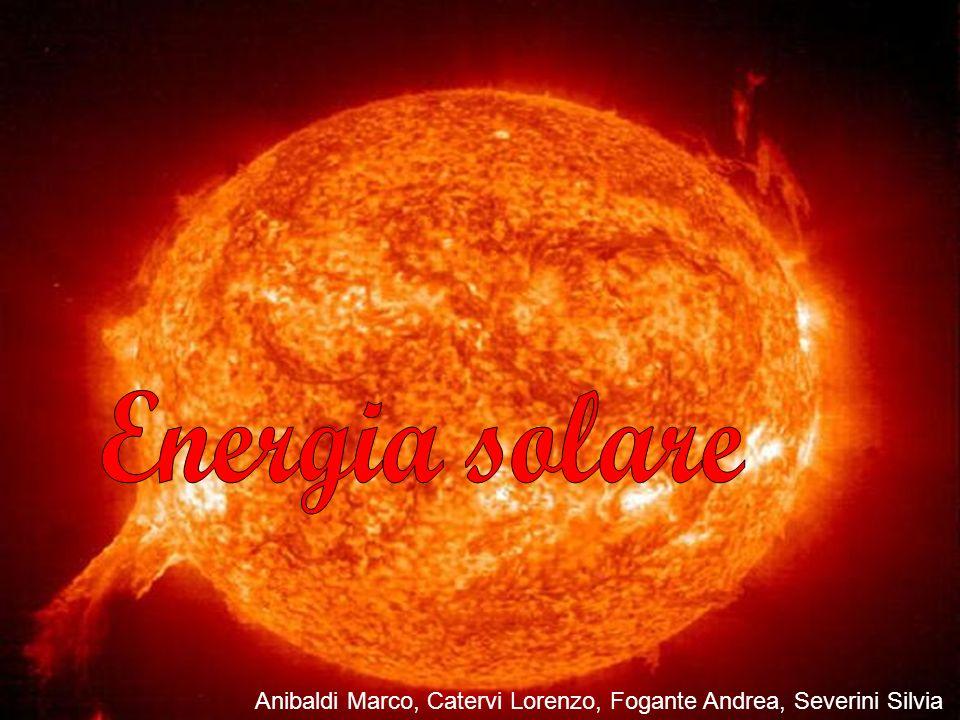 Energia solare Anibaldi Marco, Catervi Lorenzo, Fogante Andrea, Severini Silvia