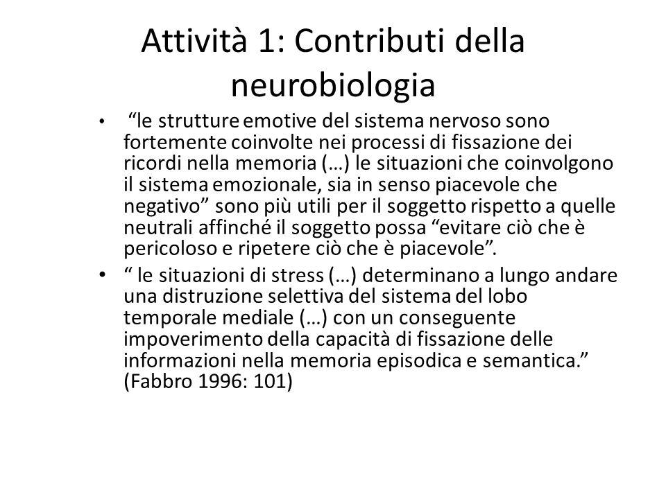 Attività 1: Contributi della neurobiologia