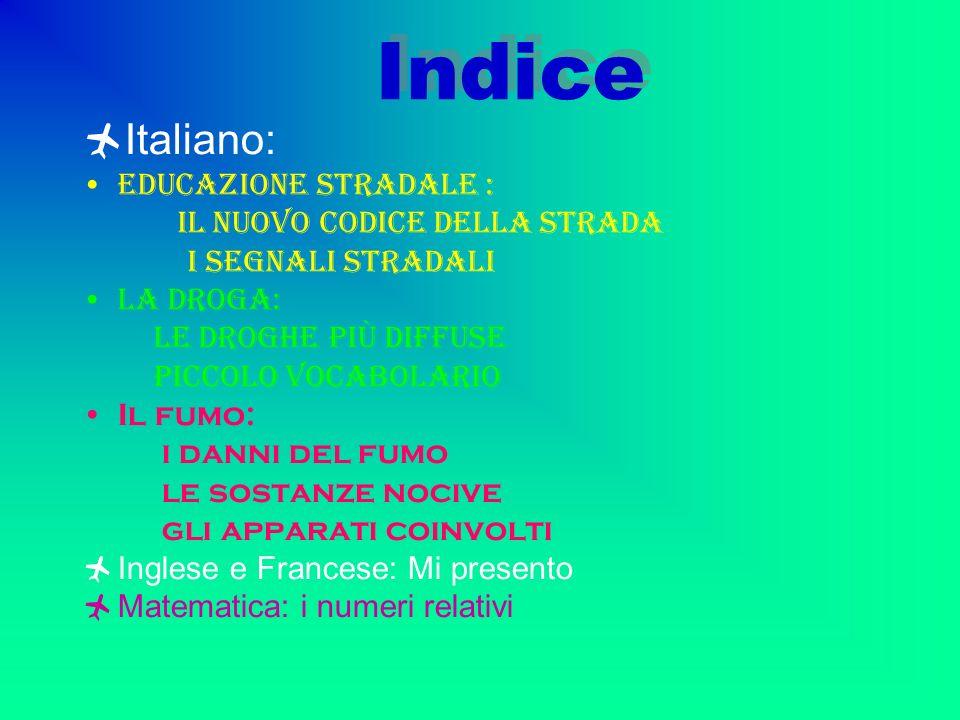 Indice Italiano: Educazione stradale : Il nuovo codice della strada