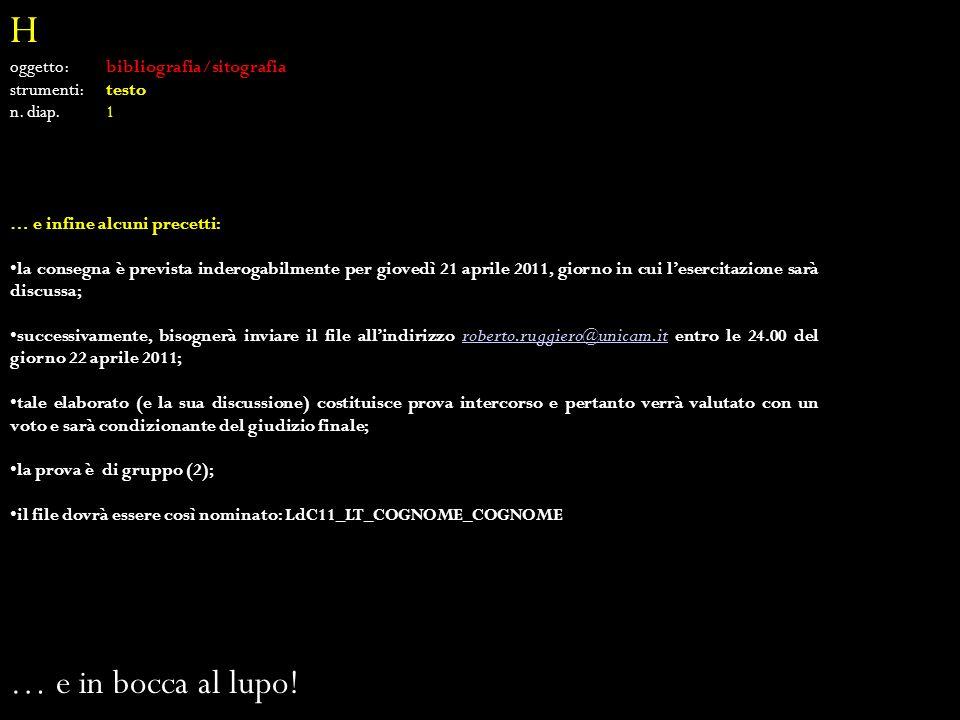 H … e in bocca al lupo! oggetto: bibliografia/sitografia