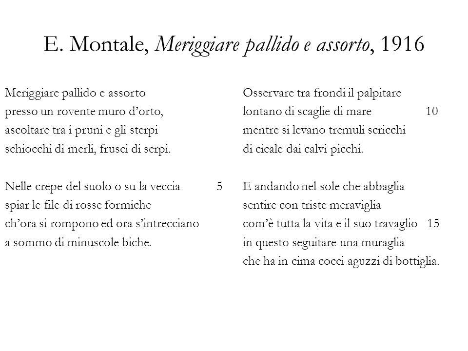 E. Montale, Meriggiare pallido e assorto, 1916