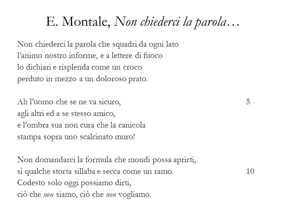E. Montale, Non chiederci la parola…