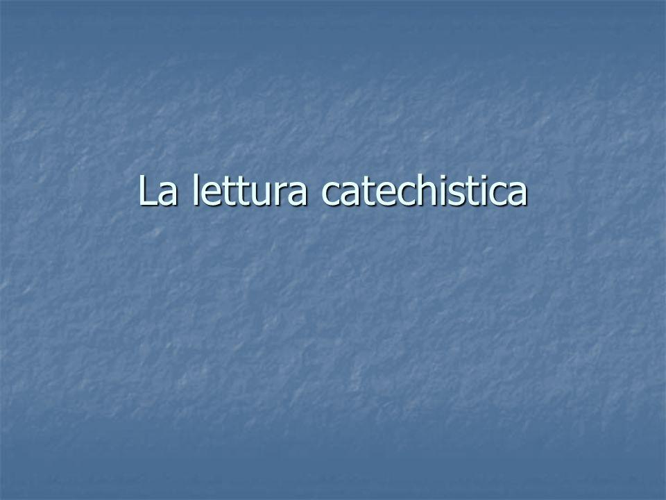 La lettura catechistica
