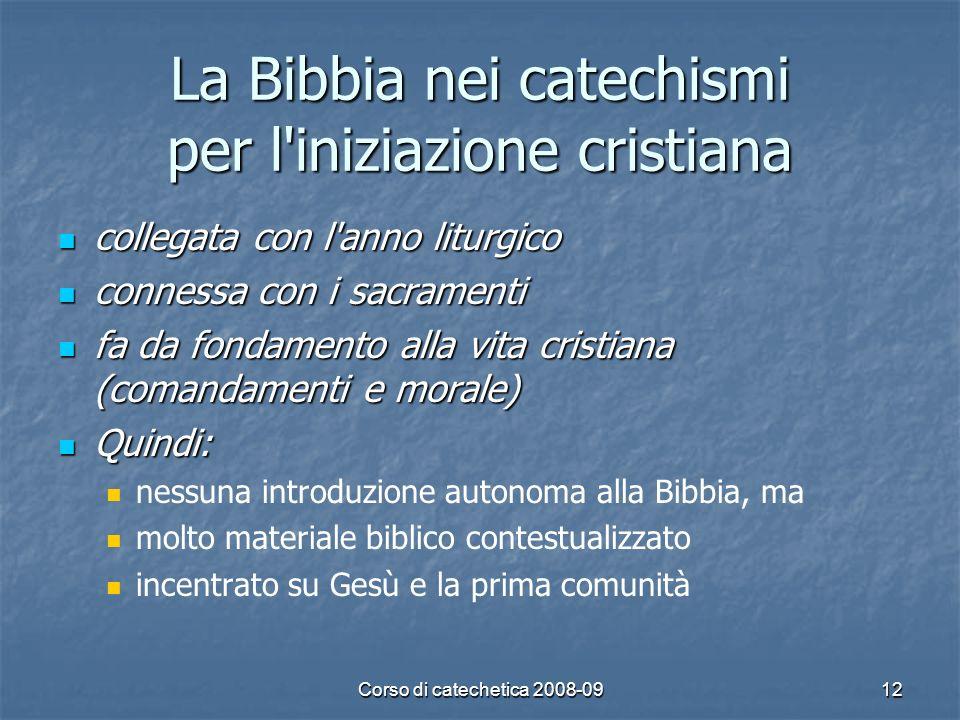 La Bibbia nei catechismi per l iniziazione cristiana