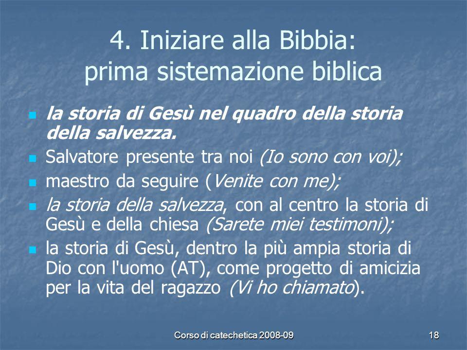 4. Iniziare alla Bibbia: prima sistemazione biblica