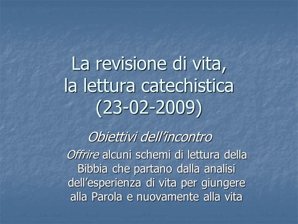 La revisione di vita, la lettura catechistica (23-02-2009)