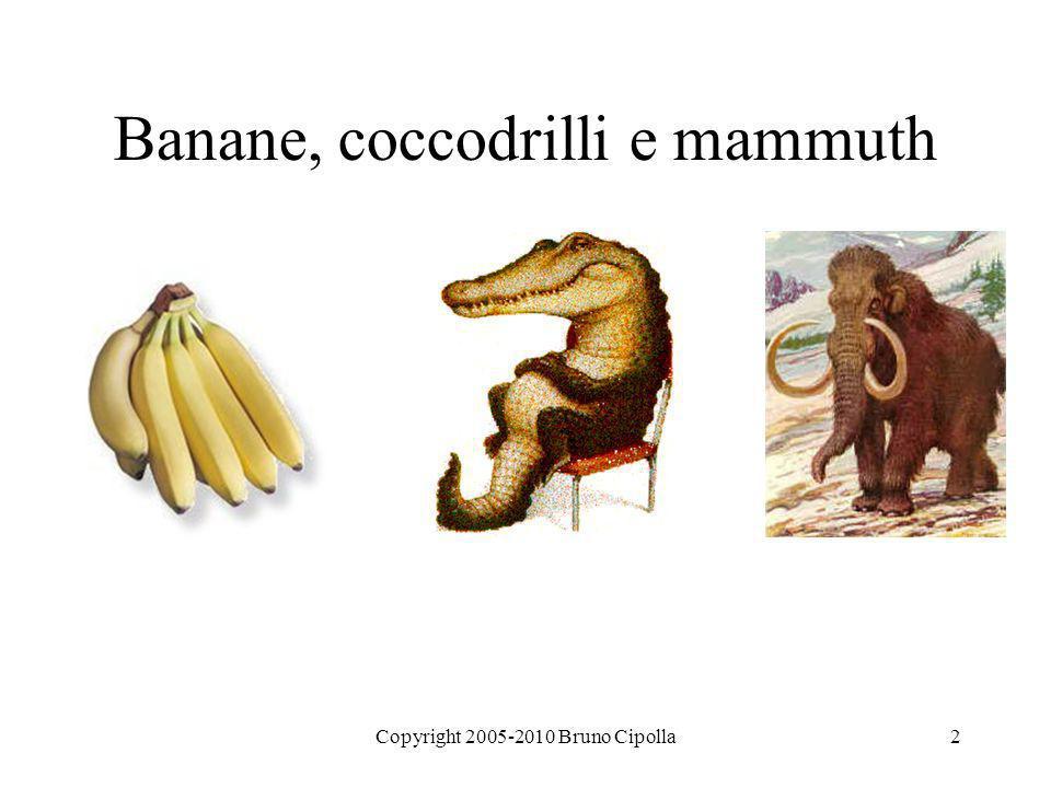 Banane, coccodrilli e mammuth