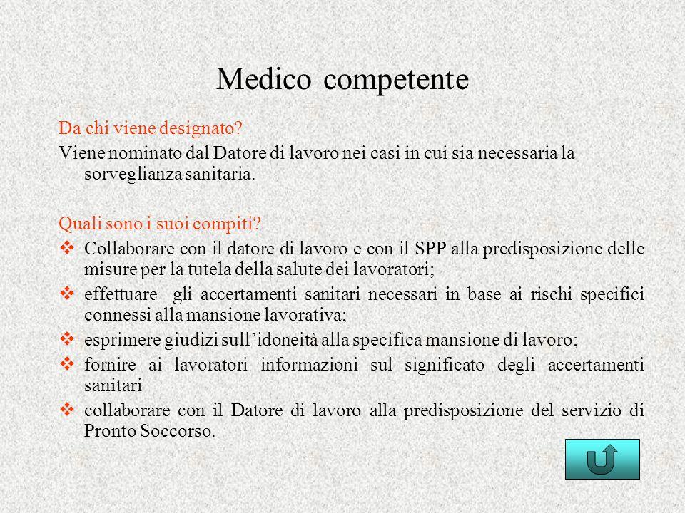 Medico competente Da chi viene designato