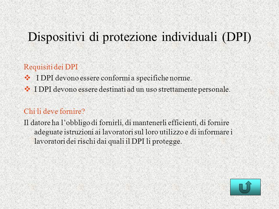 Dispositivi di protezione individuali (DPI)