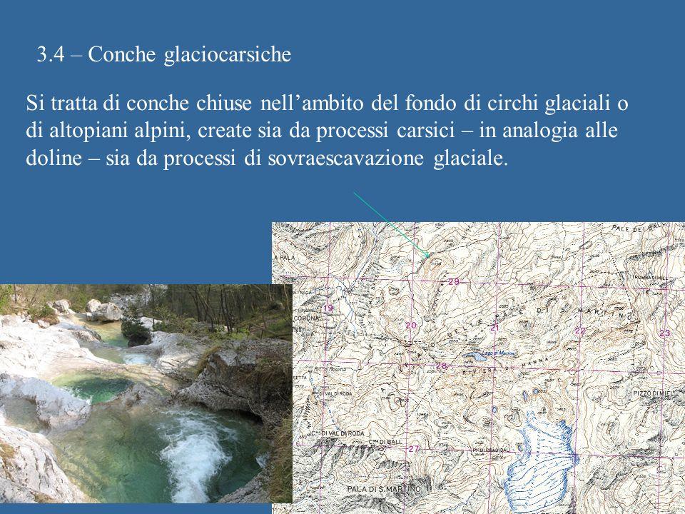 3.4 – Conche glaciocarsiche