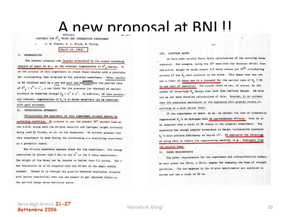 A new proposal at BNL!! Serra degli Alimini, 21-27 Settembre 2006