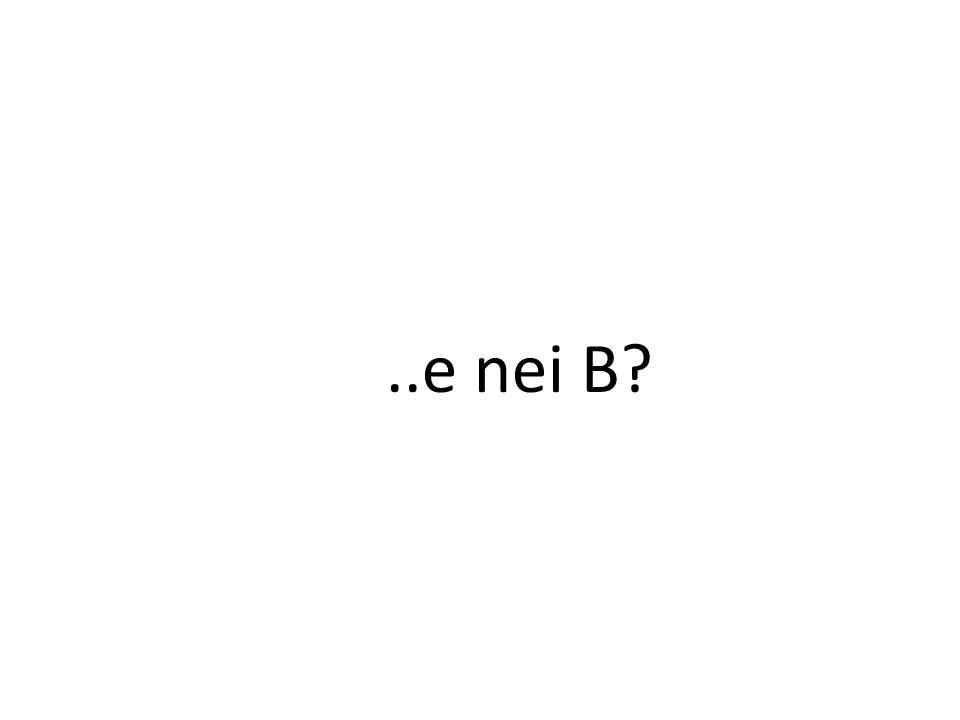 ..e nei B