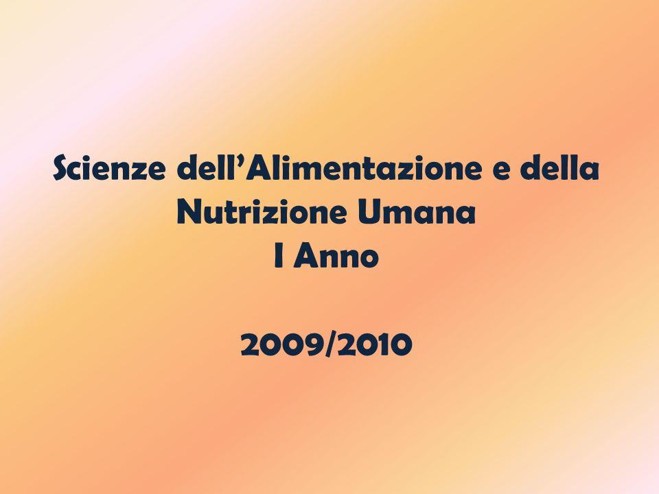 Scienze dell'Alimentazione e della Nutrizione Umana I Anno 2009/2010