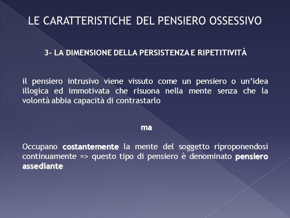 LE CARATTERISTICHE DEL PENSIERO OSSESSIVO