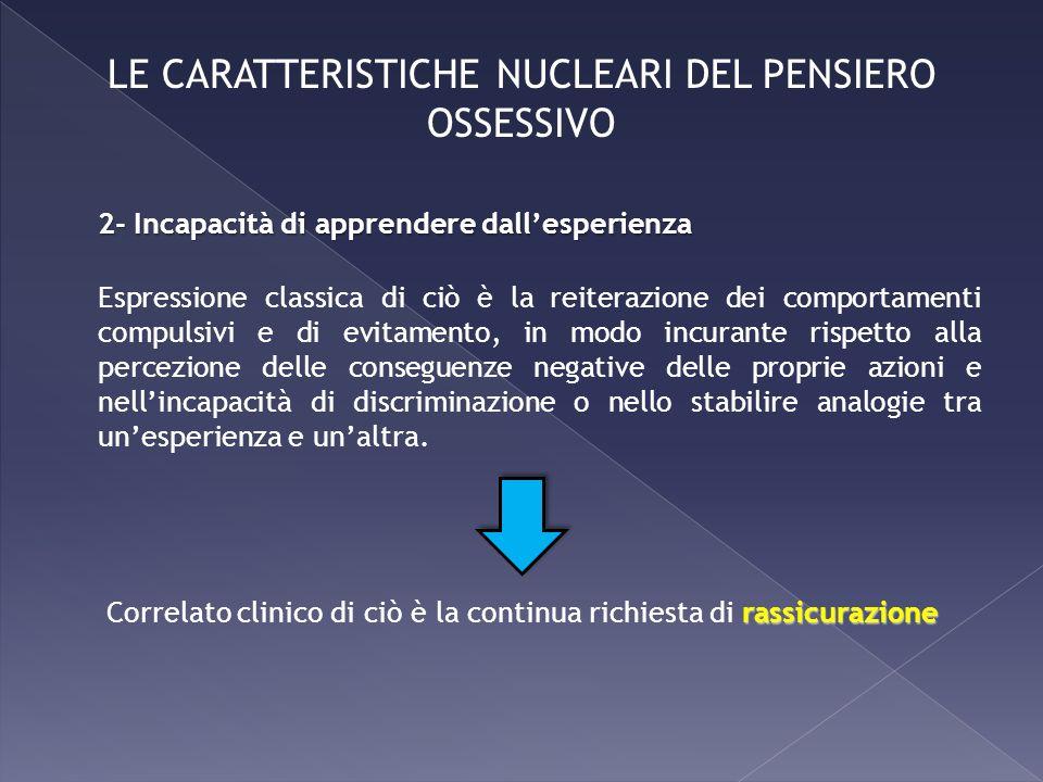 LE CARATTERISTICHE NUCLEARI DEL PENSIERO OSSESSIVO