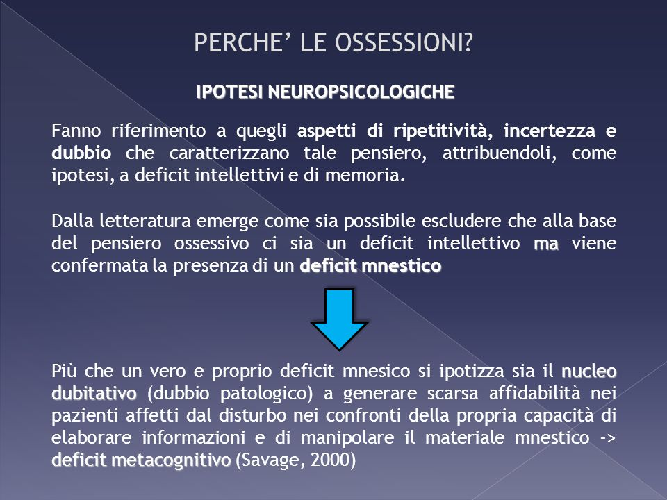 PERCHE' LE OSSESSIONI IPOTESI NEUROPSICOLOGICHE