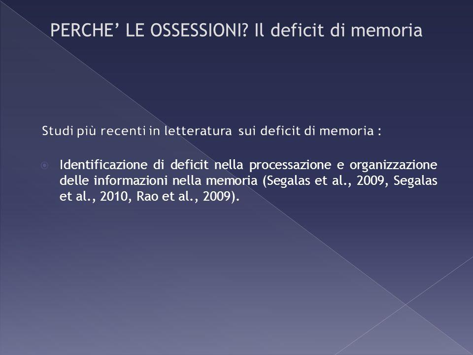 Studi più recenti in letteratura sui deficit di memoria :