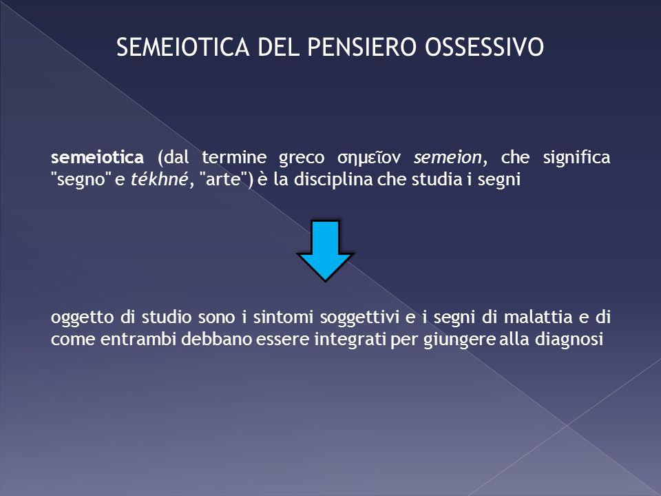 SEMEIOTICA DEL PENSIERO OSSESSIVO