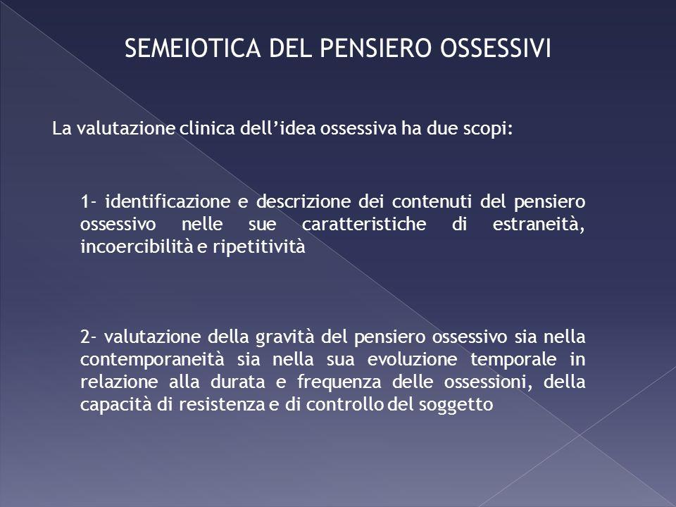 SEMEIOTICA DEL PENSIERO OSSESSIVI