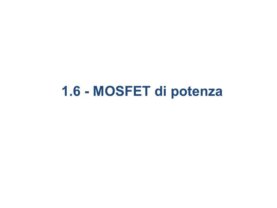 1.6 - MOSFET di potenza 36 6