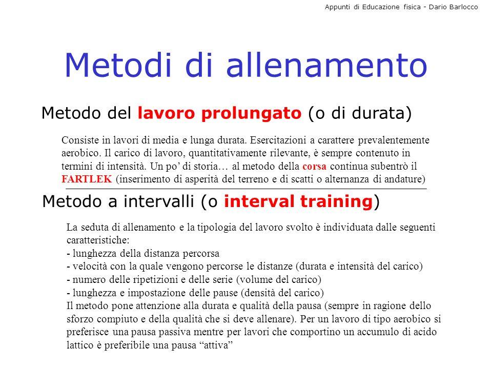 Metodi di allenamento Metodo del lavoro prolungato (o di durata)