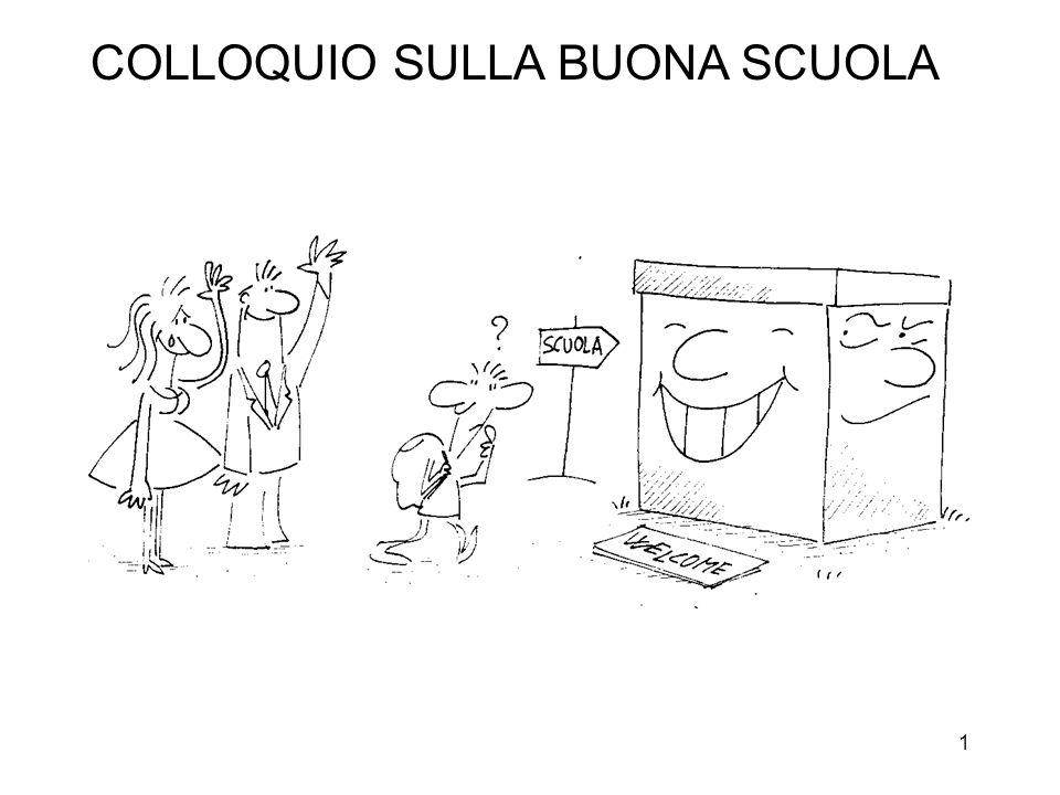 COLLOQUIO SULLA BUONA SCUOLA