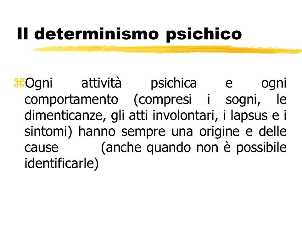 Il determinismo psichico