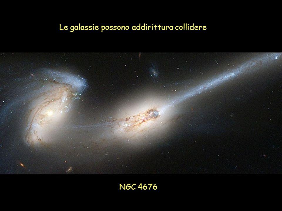 Le galassie possono addirittura collidere