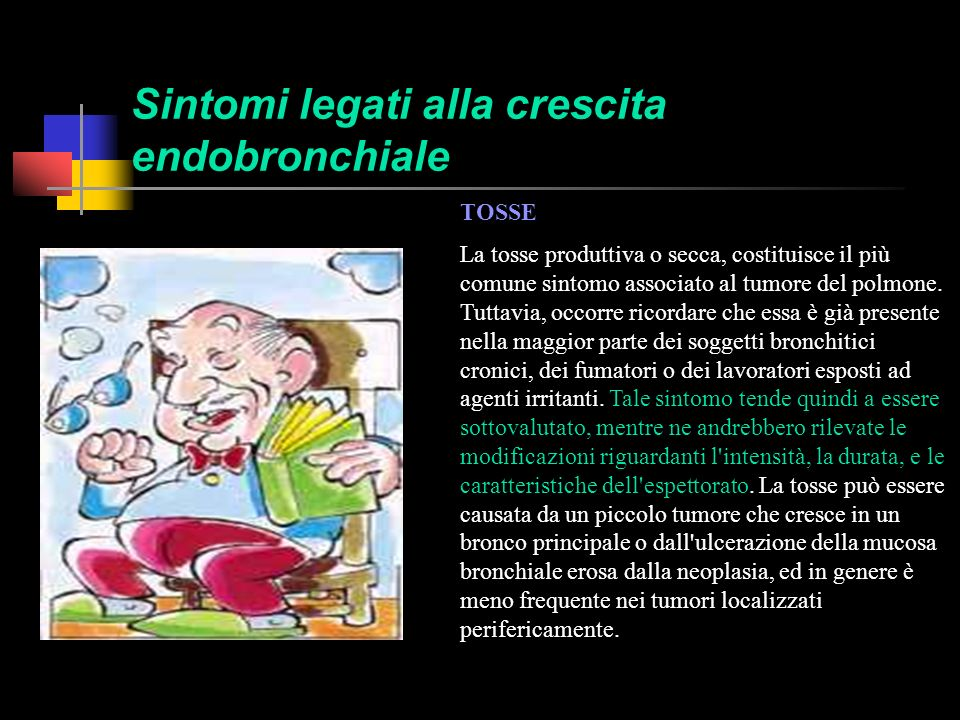 Sintomi legati alla crescita endobronchiale