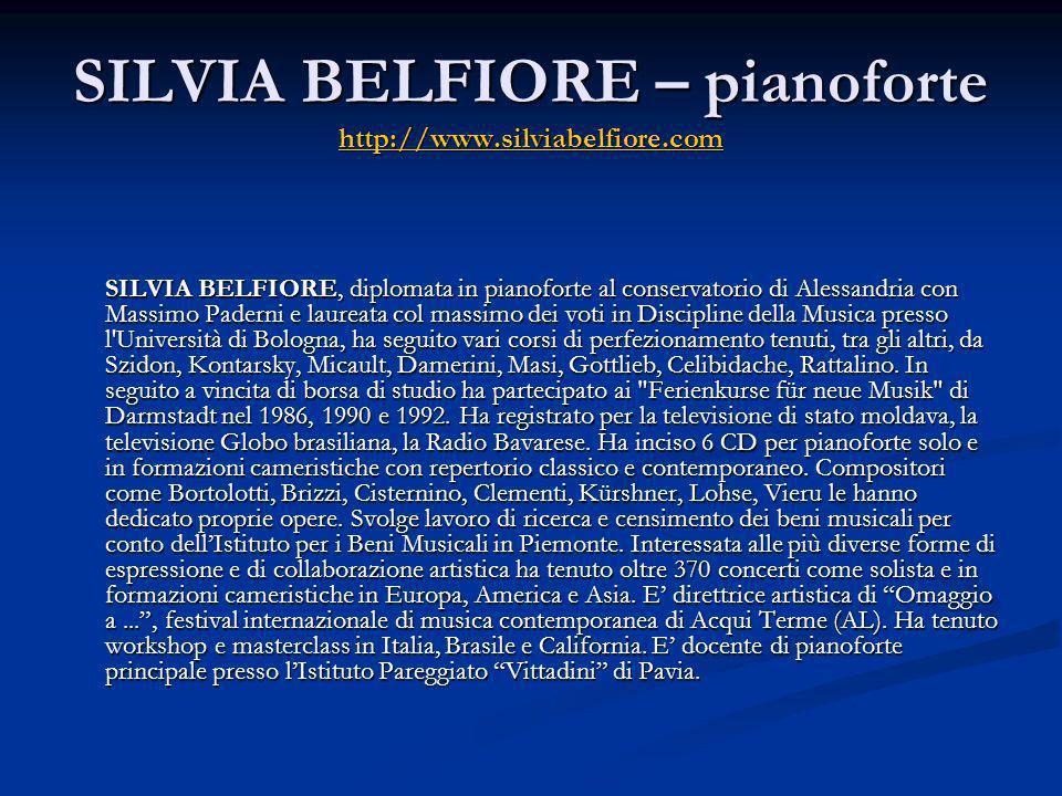SILVIA BELFIORE – pianoforte http://www.silviabelfiore.com